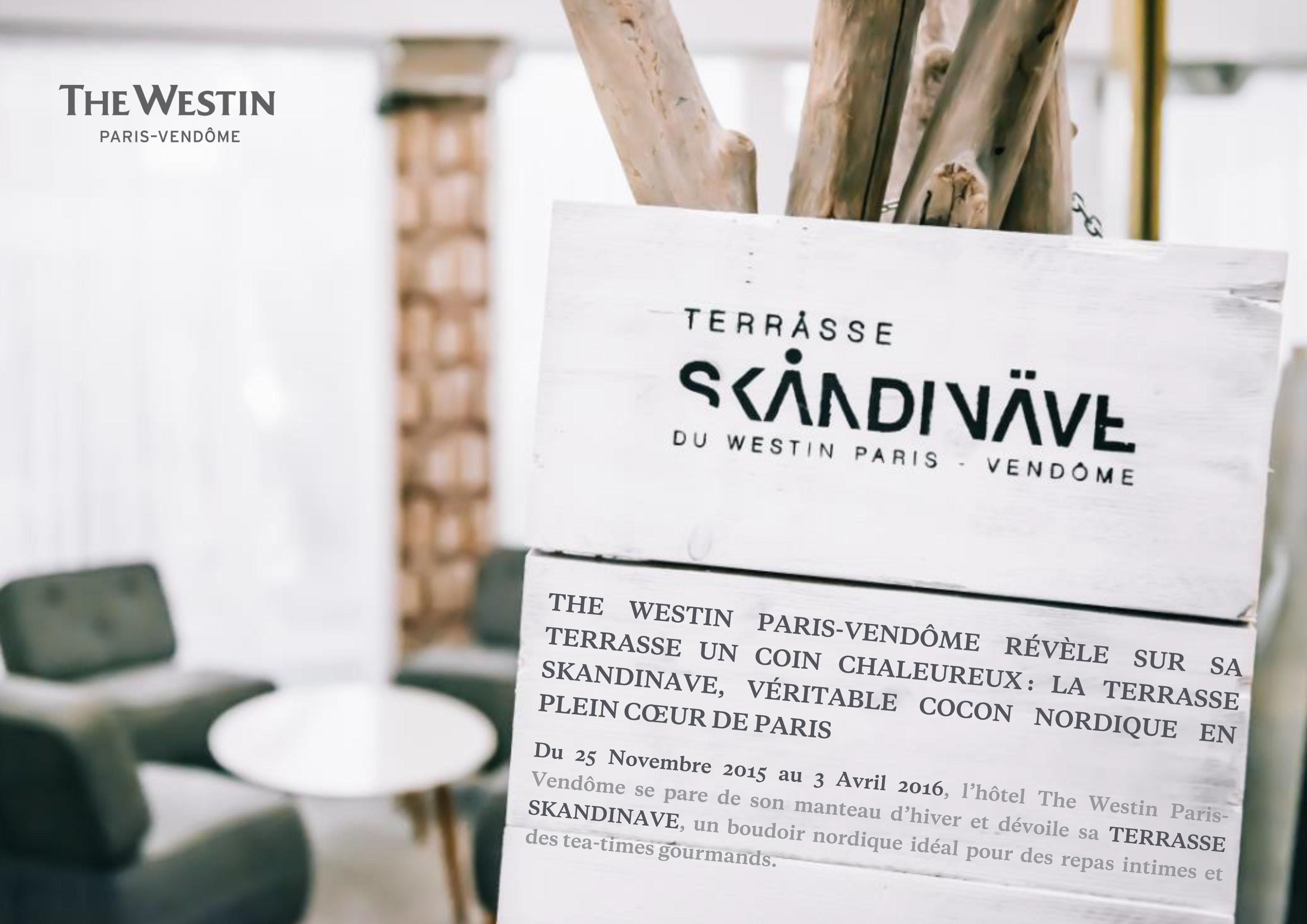 Terrasse Skandinave de l'hôtel Westin Paris Vendome